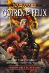 Gotrek & Felix...